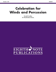 Celebration for Winds and Percussion