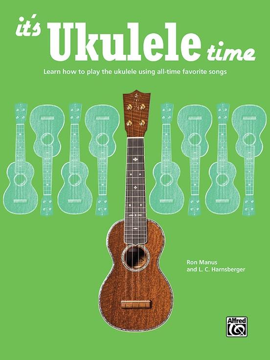Its Ukulele Time Ukulele Book