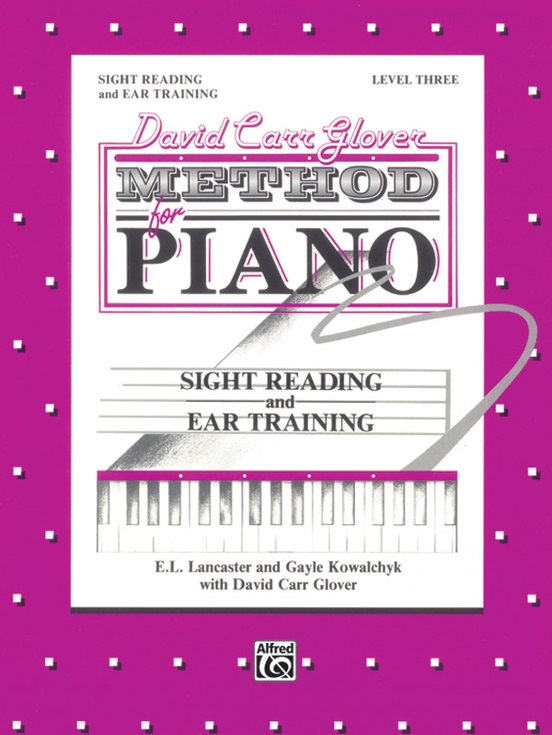 David Carr Glover Method for Piano: Sight Reading and Ear Training, Level 3