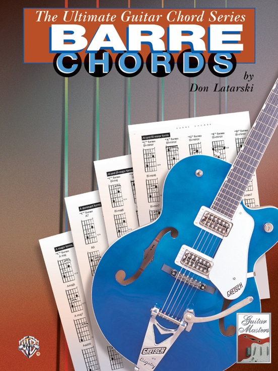 The Ultimate Guitar Chord Series Barre Chords Guitar Book