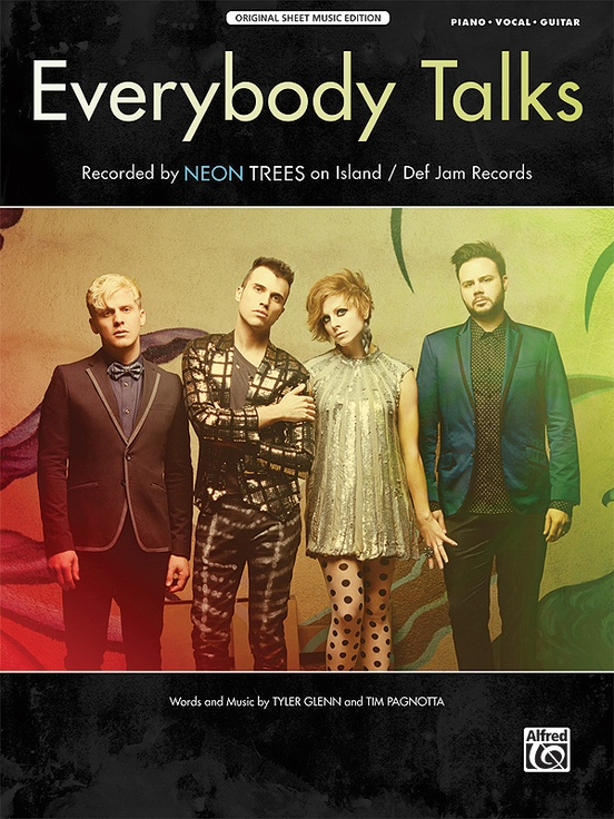 Everybody Talks: Piano/Vocal/Guitar Sheet: Neon Trees