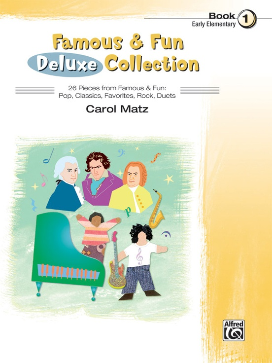 Famous & Fun Deluxe Collection, Book 1