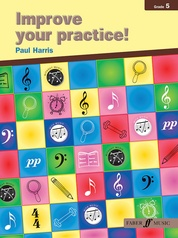 Improve Your Practice! Instrumental Grade 5