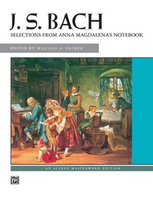 J. S. Bach: <i>Anna Magdalena's Notebook,</i> Selections from