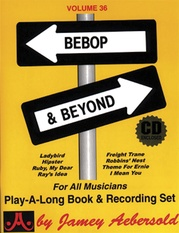 Jamey Aebersold Jazz, Volume 36: Bebop & Beyond