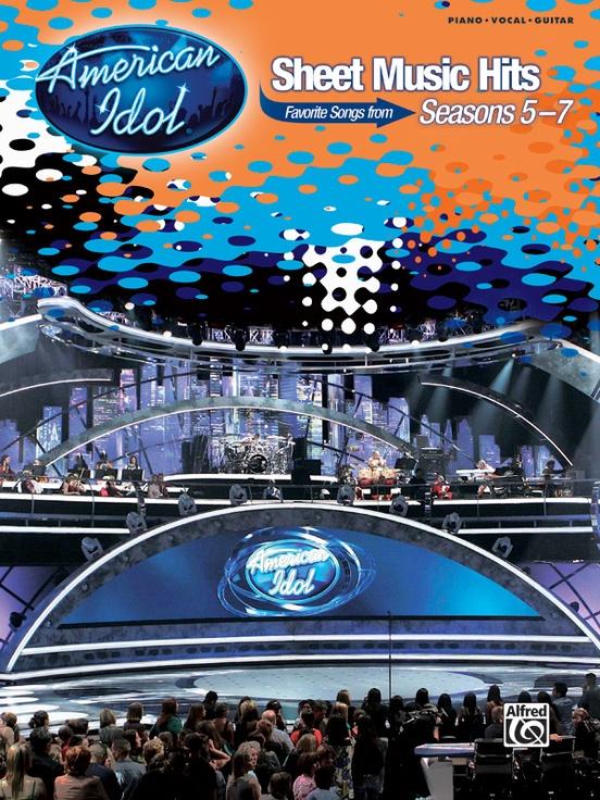 American Idol® Sheet Music Hits, Seasons 5-7