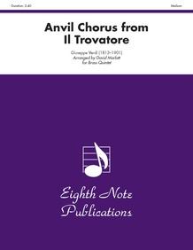 Anvil Chorus (from <i>Il Trovatore</i>)