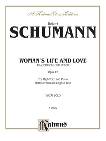 Woman's Life and Love (Frauenliebe und Leben), Opus 42