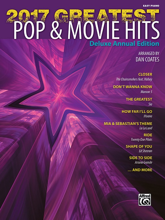 2017 Greatest Pop Movie Hits Piano Book