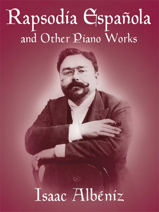 Suite Española and Other Piano Works