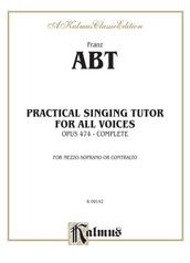Practical Singing Tutor, Opus 474 (Complete)