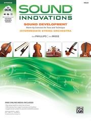 Sound Innovations for String Orchestra: Sound Development (Intermediate)