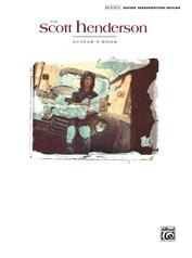 The Scott Henderson Guitar Book