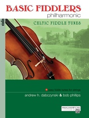 Basic Fiddlers Philharmonic: Celtic Fiddle Tunes