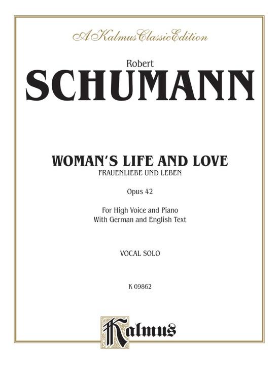 Woman's Life and Love (Frauenliebe und Leben), Opus 42