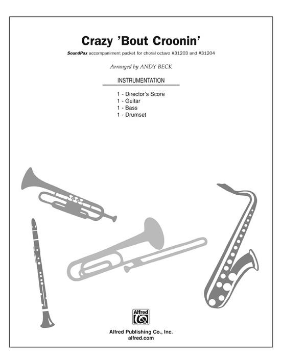 Crazy 'Bout Croonin' (A Medley for Men)