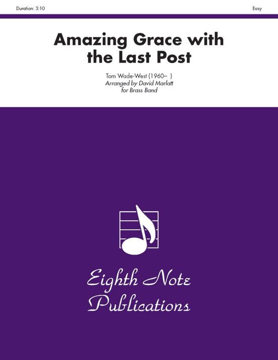 Amazing Grace with the Last Post