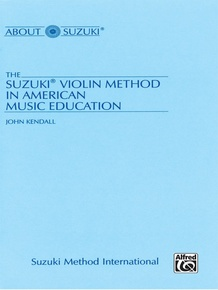 The Suzuki® Violin Method in American Music Education