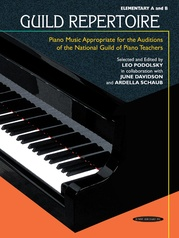 Guild Repertoire: Piano Music Appropriate for the Auditions of the National Guild of Piano Teachers, Elementary A & B