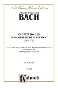 Cantata No. 105 -- Herr, gehe nicht ins Gericht (Lord, Do Not Pass Judgment on Your Servant)