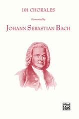 101 Chorales Harmonized by Johann Sebastian Bach
