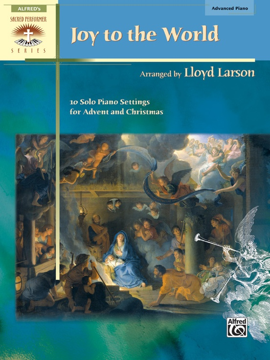 joy to the world 10 solo piano settings for advent and christmas