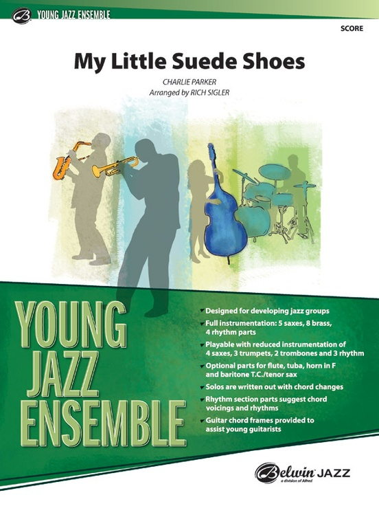 My Little Suede Shoes: Jazz Ensemble Conductor Score & Parts ...