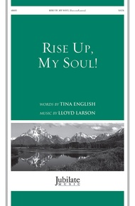 Rise Up, My Soul!