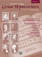 Portraits in Song: Great Hymnwriters