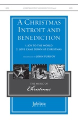 A Christmas Introit and Benediction