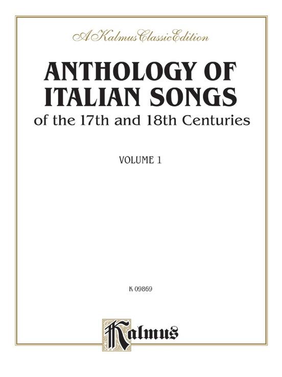 Anthology of Italian Songs (17th & 18th Century), Volume I