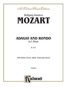 Adagio and Rondo in C Minor, K. 617