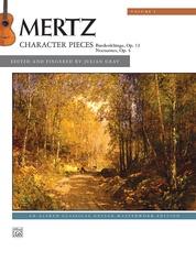 Mertz, Volume 1: Character Pieces