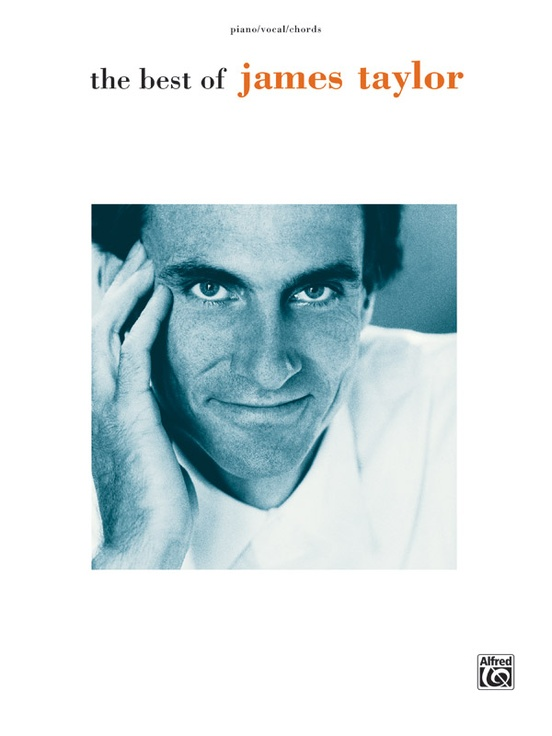 The Best of James Taylor: Piano/Vocal/Chords Book: James Taylor