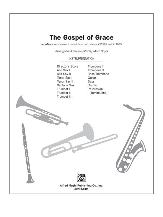 The Gospel of Grace