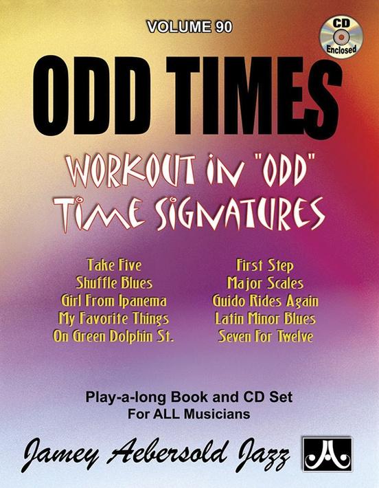 Jamey Aebersold Jazz, Volume 90: Odd Times