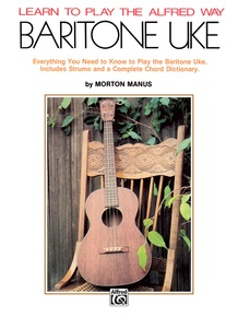 Learn to Play the Alfred Way: Baritone Uke