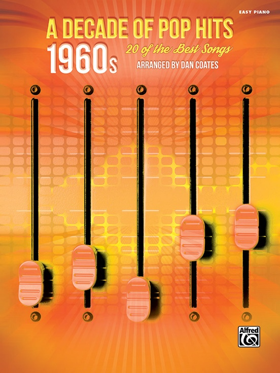 A Decade of Pop Hits: 1960s