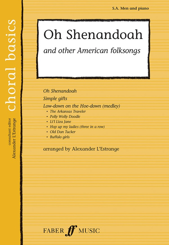Oh Shenandoah and Other American Folksongs