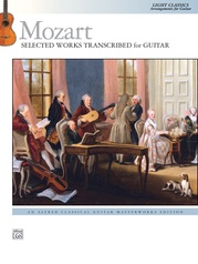Mozart: Selected Works Transcribed for Guitar