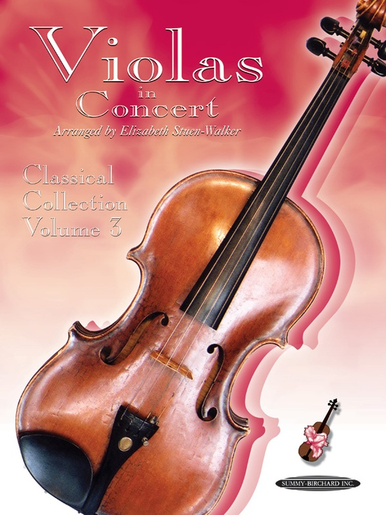 Violas in Concert: Classical Collection, Volume 3