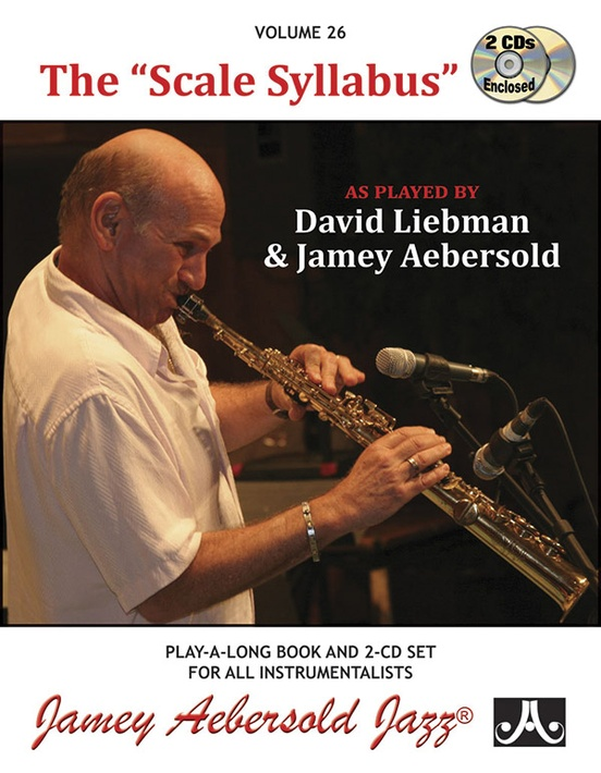 "Jamey Aebersold Jazz, Volume 26: The ""Scale Syllabus"""