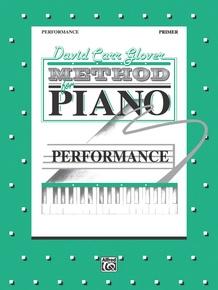 David Carr Glover Method for Piano: Performance, Primer