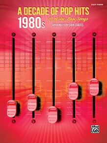 A Decade of Pop Hits: 1980s