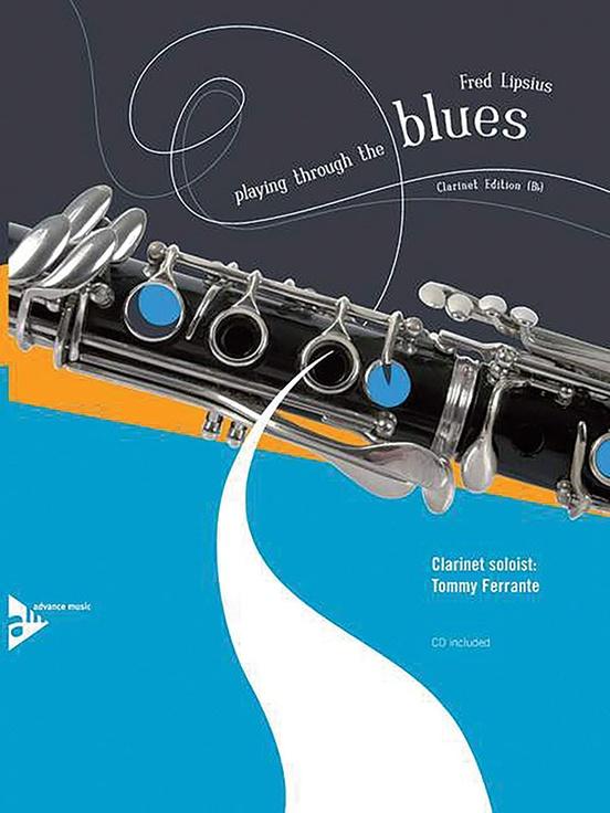 プレイング・スルー・ザ・ブルース(フレッド・リプシウス)(クラリネット)【Playing Through the Blues】