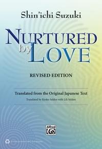 Nurtured by Love (Revised Edition)