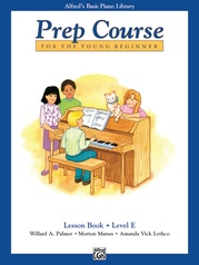 Alfred's Basic Piano Prep Course: Lesson Book E