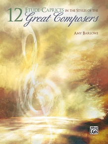12 Etude-Caprices in the Styles of the Great Composers