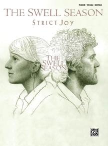 The Swell Season: Strict Joy
