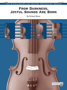 From Darkness, Joyful Sounds Are Born
